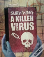 Surviving A Killer Virus