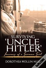 Surviving 'Uncle Hitler'