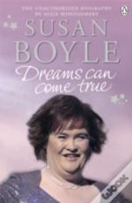 Susan Boyle Dreams Can Come True