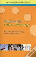 Sustaining The Caffein Advantage
