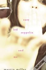 Suzy, 'Led Zeppelin', And Me