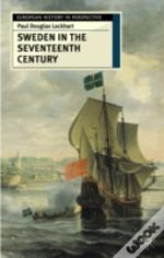 Sweden In The Seventeenth Century