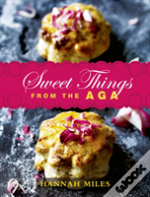 Sweet Things From The Aga
