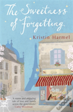 Sweetness Of Forgetting