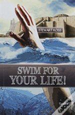 Swim For Your Life