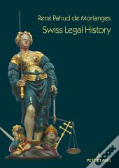 Swiss Legal History