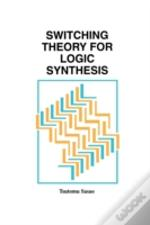 Switching Theory For Logic Synthesis