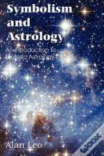 Symbolism And Astrology, An Introduction