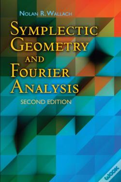 Wook.pt - Symplectic Geometry And Fourier Analysis