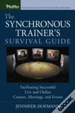 Synchronous Trainer'S Survival Guide