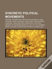Syncretic Political Movements: Fascism,