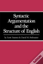 Syntactic Argumentation And The Structure Of English