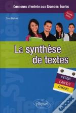 Synthese De Textes Methode Exercices & Epreuves Nouvelle Edition
