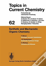 Synthetic And Mechanistic Organic Chemistry