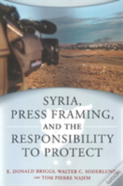 Wook.pt - Syria, Press Framing & The Responsibility To Protect