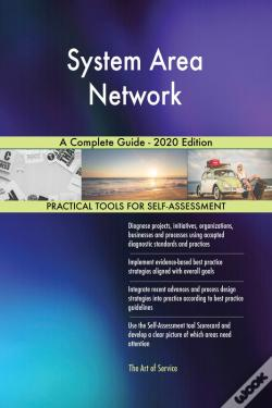 Wook.pt - System Area Network A Complete Guide - 2020 Edition