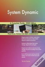 System Dynamic A Complete Guide - 2020 E