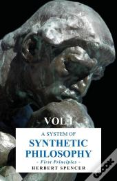 System Of Synthetic Philosophy - First Principles