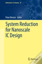 System Reduction For Nanoscale Ic Design