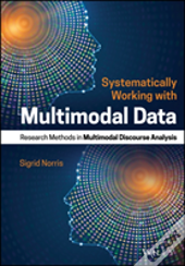 Systematically Working With Multimodal Data