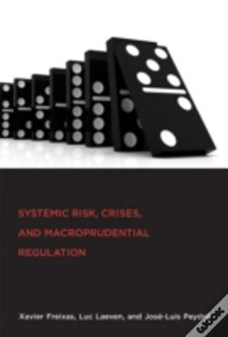 Wook.pt - Systemic Risk, Crises, And Macroprudential Regulation