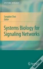 Systems Biology For Signaling Networks