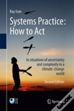 Systems Practice: How To Act