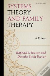 Systems Theory And Family Therapy