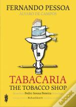 Tabacaria / The Tobacco Shop