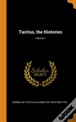 Tacitus, The Histories; Volume 1