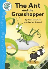 Tadpoles Tales: Aesop'S Fables: The Ant And The Grasshopper