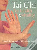 TAI CHI FOR HEALTH AND VITALITY