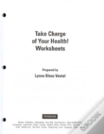 Take Charge Of Your Health Worksheets