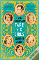 Take Six Girls: The Illustrated Mitfords