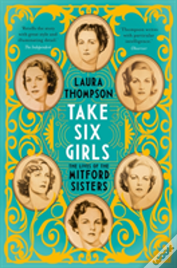 Wook.pt - Take Six Girls: The Illustrated Mitfords
