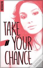 Take Your Chance - T02 - Take Your Chance - 2 - Luna