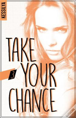 Wook.pt - Take Your Chance - T03 - Take Your Chance - 3 - Harley