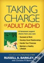 Taking Charge Of Adult Adhd
