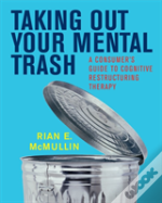 Taking Out Your Mental Trash