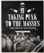 Taking Punk To The Masses