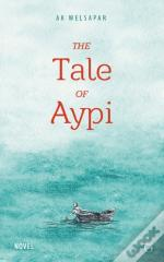 Tale Of Aypi