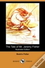 TALE OF MR. JEREMY FISHER (ILLUSTRATED EDITION) (DODO PRESS)