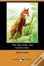 TALE OF MR. TOD (ILLUSTRATED EDITION) (DODO PRESS)