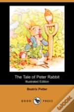 Tale Of Peter Rabbit (Illustrated Edition) (Dodo Press)