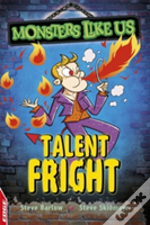 Talent Fright