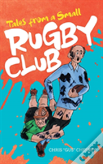 Tales From A Small Rugby Club