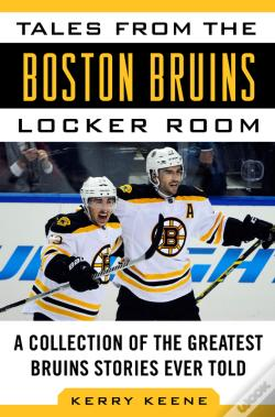Wook.pt - Tales From The Boston Bruins Locker Room