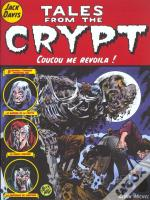 Tales From The Crypt T.5; Coucou Me Revoila