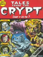 Tales From The Crypt T.7; Chat Y Es-Tu