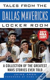 Tales From The Dallas Mavericks Locker Room